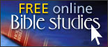 Sign up for our free online Bible School TODAY!!!